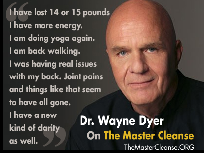 Dr-Wayne-Dyer-On-The-Master-Cleanse